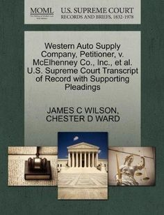 Western Auto Supply Company, Petitioner, V. McElhenney Co., Inc., et al. U.S. Supreme Court Transcript of Record with Supporting Pleadings