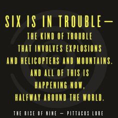 The Rise of Nine- Pittacus Lore   Quote