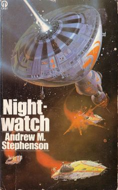 Night-Watch - Andrew M. Stephenson - Cover by Peter Andrew Jones Science Fiction Books, Fiction Novels, Famous Artists Paintings, 70s Sci Fi Art, Classic Sci Fi, Sci Fi Books, Space Crafts, Weird World, Retro Futurism