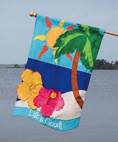 Look at this #zulilyfind! 'Life is Good' Appliqué Flag by Cypress Home #zulilyfinds