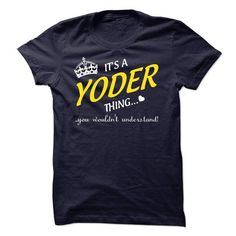 Its A YODER Thing..! - #sudaderas sweatshirt #disney sweater. CHEAP PRICE => https://www.sunfrog.com/Names/Its-A-YODER-Thing-8564165-Guys.html?68278