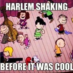hahaha. The Peanuts Gang: Harlem Shaking before it was cool