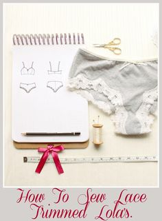 This Pattern Hack is a follow up to my post on Lace Edging for Lingerie . I like to use scalloped lace instead of a twin stitched hem ...