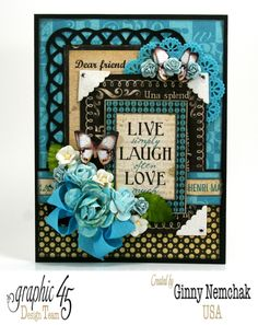 Ginny Nemchak: Polly's Paper Studio - Live Love Laugh Card with Typography from Graphic 45 - 7/17/14