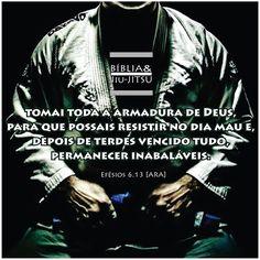 """491 curtidas, 3 comentários - Bíblia & Jiu-Jitsu (@bibliaejiujitsu) no Instagram: """"""""Tomai toda a armadura de Deus, para que possais resistir no dia mau e, depois de terdes vencido…"""" Taekwondo, Kickboxing, Muay Thai, Kung Fu, Ufc, Karate, Martial Arts, Instagram, Brazilian Jiu Jitsu"""