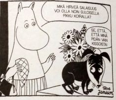 Villasukka kirjahyllyssä: Tove Jansson: Muumit - sarjakuvaklassikot I ja II Tove Jansson, Moomin Valley, Just For Fun, Little Dogs, Comic Strips, Finland, Lions, Fairy Tales, Dog Cat