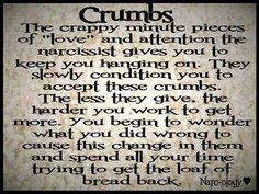 Crumbs...the less they give, the harder you with to get more....