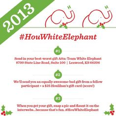 Scour your regifting stash and join the 3rd Annual #HouWhiteElephant gift exchange - get a gift in return + a $25 Hou gift card. For all the details, visit www.houlihans.com/WhiteElephant.
