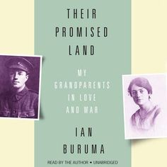 """PW Best Books of 2016: Nonfiction Category. PW: """"An intimate portrait of the author's grandparents, who were film director John Schlesinger's (Midnight Cowboy) parents, both British-born offspring of German-Jewish immigrants. Through a close reading of his grandparents' letters to each other during WWI and WWII, Buruma captures a remarkable marriage, as well as a vivid depiction of a particular era and social class."""""""