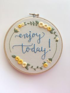 "Enjoy Today Hoop Art - 6"" Hand Embroidery by AlleycatandCo on Etsy https://www.etsy.com/listing/580932818/enjoy-today-hoop-art-6-hand-embroidery #HandEmbroidery"