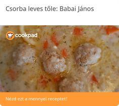 Csorba leves Oatmeal, Breakfast, Food, The Oatmeal, Morning Coffee, Rolled Oats, Essen, Meals, Yemek