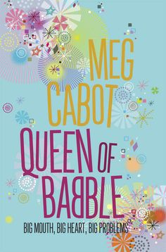 Queen of Babble by Meg Cabot (2006) | Re-reading started: 2014.04.04 - finished: 2014.04.19