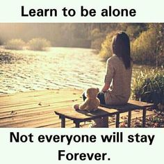 Think Yourself.if Achieve Everything Real Life Quotes, Sad Love Quotes, Reality Quotes, True Quotes, Relationship Quotes, Motivational Quotes, Relationships, Inspirational Quotes, Learning To Be Alone