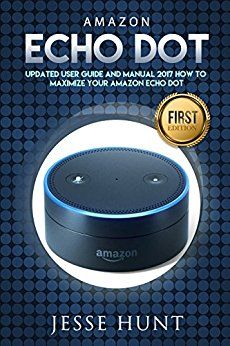 #AmazonEcho Dot: Updated User Guide and Manual - www.theteelieblog.com Pick up how to maximize your #EchoDot. #alexabooks #smarthome #alexafanclub