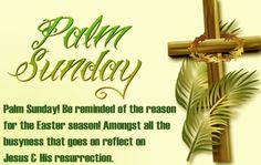 🌿Best Palm Sunday Wishes, Messages & Greetings 2020 For Loved Ones Easter Wishes Messages, Sunday Messages, Sunday Wishes, Sunday Greetings, Palm Sunday Quotes, Happy Palm Sunday, Sunday Pictures, Sunday Images, Easter Pictures