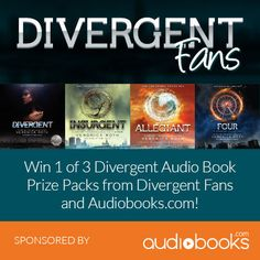 Enter contest on http://www.divergentfans.com/page/contests to win the Divergent seris+ Four: A Divergent collection on audiobook!