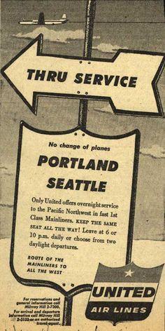 vintage ads from seattle | United Air Line's Portland, Seattle – Thru Service, Portland ...