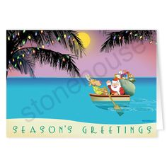 Warmest wishes this holiday season!  Season's greetings from the beach!  Palm Trees with Christmas lights!  Santa in a Tropical Row Boat Christmas Card