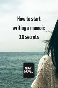 How to start writing a memoir: 10 secrets