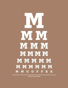 Coffee eye chart:) cute indeed. And this coffee eye chart works well with my vision. Coffee Break, Coffee Talk, Coffee Is Life, I Love Coffee, My Coffee, Coffee Drinks, Morning Coffee, Coffee Cups, Coffee Lovers