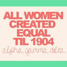 All women created equal til 1904 #AGD