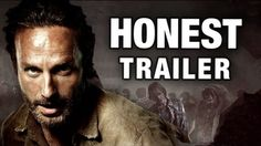 This Honest Trailer for The Walking Dead...cheeky.  Couldn't resist.  :)