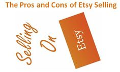 The Pros and Cons of Etsy Selling - All Marketing Trends