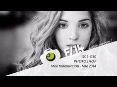 PHOTOSHOP - Mon traitement Noir et Blanc MAJ 2014 - S02E30 - F/1.4 - YouTube