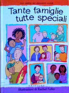 """""""Tante famiglie tutte speciali"""" di Rachel Fuller, pubblicato da edizioni Gribaudo. Recensione di figlimoderni.it #libri per #bambini #librinoncensurabili"""