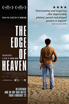 Auf der Anderen Seite (The Edge of Heaven) (On the Other Side) - 89% on Rotten Tomatoes. You can see it on #netflix.
