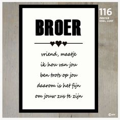 Tekstposters Broer 116 Quotes About Everything, This Is Us Quotes, Me Quotes, Qoutes, Sister Quotes, Family Quotes, Hand Lettering Alphabet, Dutch Quotes, Something To Remember