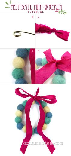 Make a felt ball wreath with memory wire and ribbon. This is a lovely Christmas or Holiday craft idea and oh-so-easy. From Ornamentea's free DIY tutorials page.