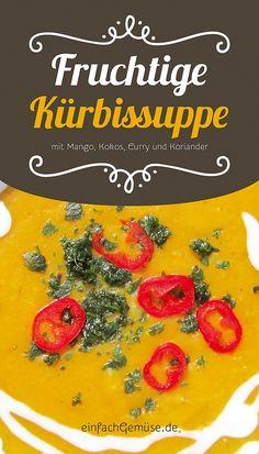 """Geniales Kürbis-Rezept: Fruchtige Kürbissuppe mit Mango, Curry und Koks.  Das neue Heft """"Kürbis"""" – gleich gratis anfordern auf einfachGemüse.de"""