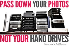for Organizing and printing photos Pass Down Photos Not Hard Drives Tips on how to store and organize all those digital photos. learn more at Pass Down Photos Not Hard Drives Tips on how to store and organize all those digital photos. learn more at Photography Tutorials, Photography Tips, Inspiring Photography, Photography Lighting, Photography Magazine, Professional Photography, Photography Business, Creative Photography, Portrait Photography