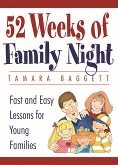 52 family night lessons for every week of the year she mariah