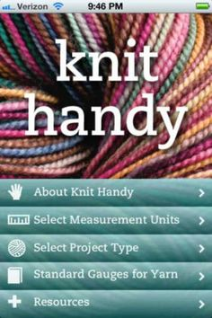 Knit Handy - helps you quickly determine exactly how much yarn you need for your next knitting project #apps