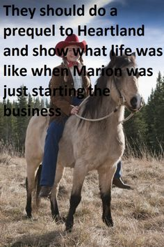 """""""They should do a prequel to Heartland and show what life was like when Marion was just starting the business"""" Heartland Season 11, Watch Heartland, Heartland Quotes, Heartland Ranch, Heartland Tv Show, Heartland Episodes, Heartland Actors, Ty Y Amy, Ty Borden"""