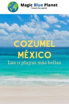 Guía rápida a las mejores playas.  #magicblueplanet #cozumel #mexico #quintanaroo #mexicodesconocido Cozumel Mexico, World, Travel, Caribbean, Islands, Get Well Soon, Viajes, Destinations, The World