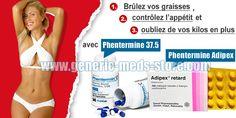 Phentermine 37.5 et Phentermine Adipex retard pour bruler les graisses et perdre du poids efficacement. Sans ordonnance, Livraison sûre.