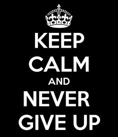never give up images - Google Search