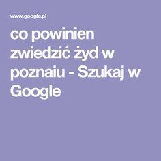 co powinien zwiedzić żyd w poznaiu - Szukaj w Google