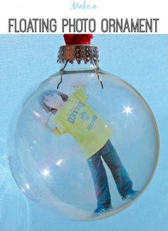 "Tutorial: Floating Photo Ornament - printed on transparency - ""trapped in a bubble"" is cute, would also be good for special memento photo - wedding, etc. Maybe a little ""snow"" in the bottom."