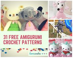 31 Free Amigurumi Crochet Patterns | Enjoy these awesome amigurumi patterns today!