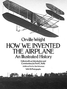 How We Invented the Airplane: An Illustrated History by O... https://www.amazon.ca/dp/0486256626/ref=cm_sw_r_pi_dp_EUYBxbRJR5N3V