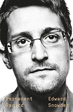 """Read """"Permanent Record"""" by Edward Snowden available from Rakuten Kobo. Edward Snowden, the man who risked everything to expose the US government's system of mass surveillance, reveals for the. Edward Snowden, Ferdinand Von Schirach, Bravo Hits, New York Times, National Geographic Kids, Ted Bundy, Kissing Booth, Us Government, Toddler Books"""