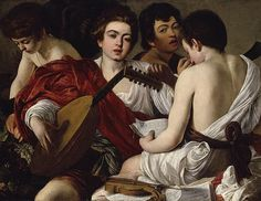The Musicians, ca. 1595  Caravaggio (Michelangelo Merisi) (Italian, Lombard, 1571–1610)  Oil on canvas