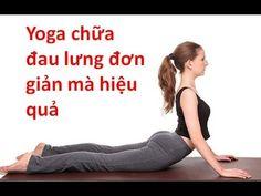 Chữa đau lưng với những tư thế Yoga tại nhà | TRAINHAUKHO.COM