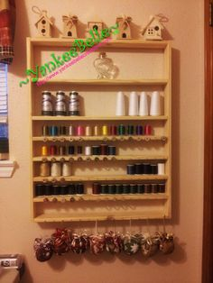 NEW Thread & Bobbin Storage   My husband is too good to me! One of the ladies on Facebook showed a picture of her new thread storage today. I of course whined to m...