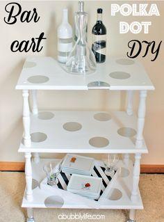 "[No need for a ""bar"" cart, but can always use a cute serving cart/bookcase/craft room shelf.]  A Bubbly Life: ""Bar"" Cart Before & After Reveal & Polka Dot DIY!"