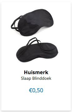 Slaap Blinddoek € 0,50 per stuk www.ovstore.nl/nl/collection/